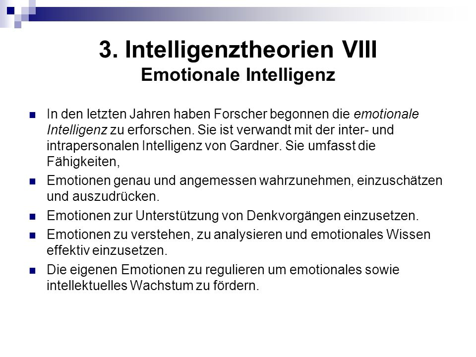3. Intelligenztheorien VIII Emotionale Intelligenz