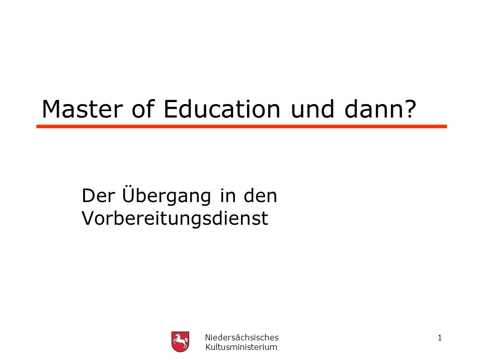 Master of Education und dann