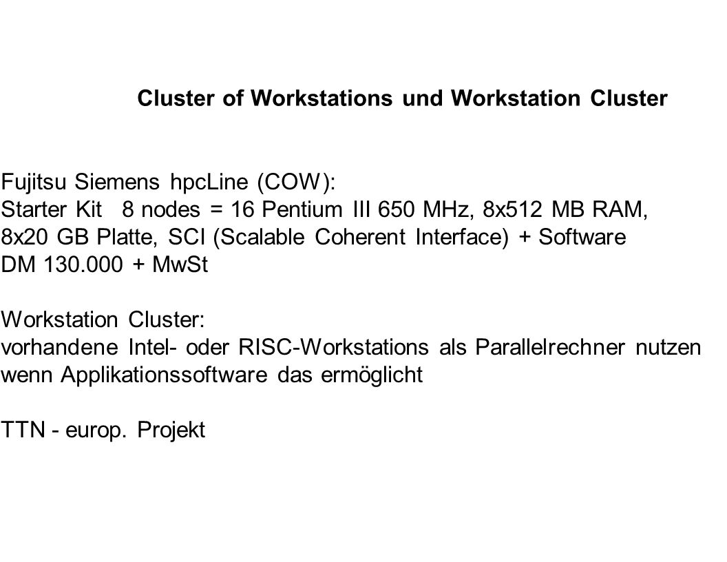Cluster of Workstations und Workstation Cluster