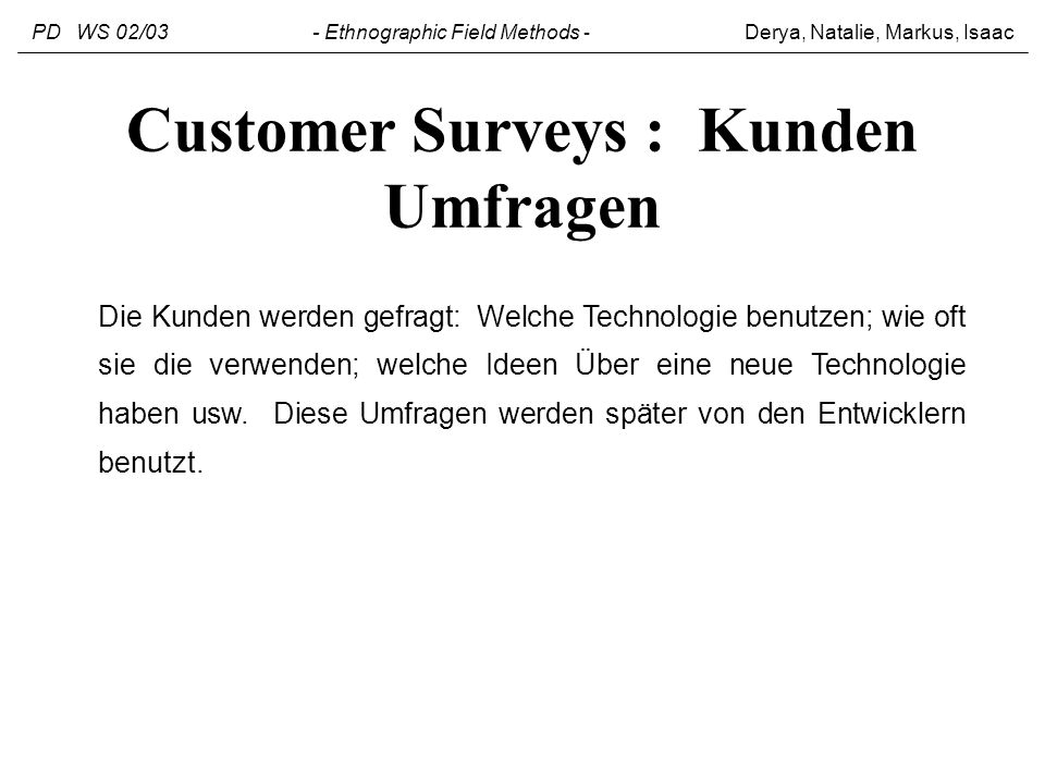 Customer Surveys : Kunden Umfragen