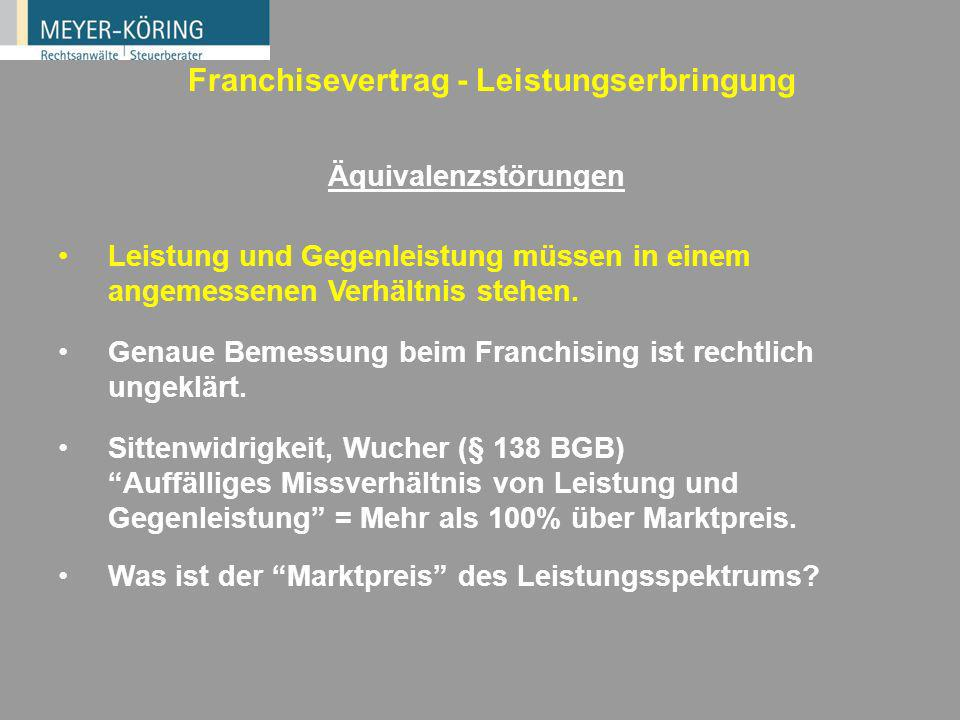 Franchisevertrag - Leistungserbringung