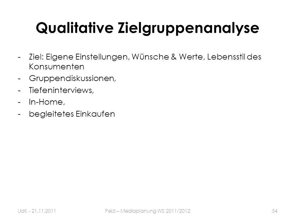 Qualitative Zielgruppenanalyse