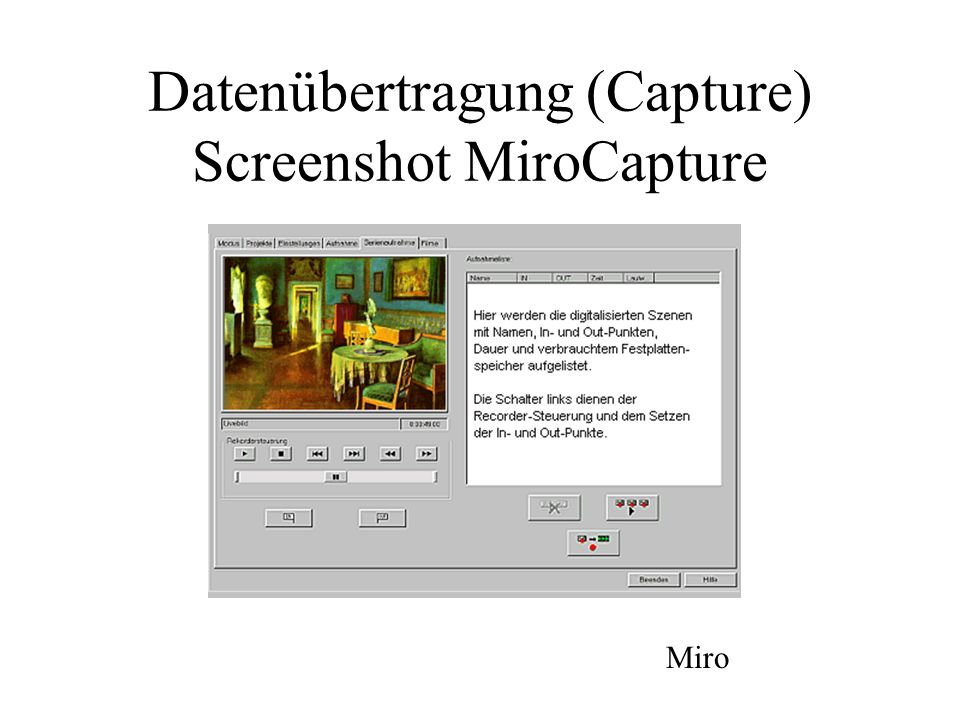 Datenübertragung (Capture) Screenshot MiroCapture