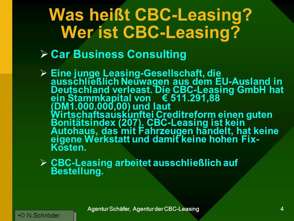 Was heißt CBC-Leasing Wer ist CBC-Leasing