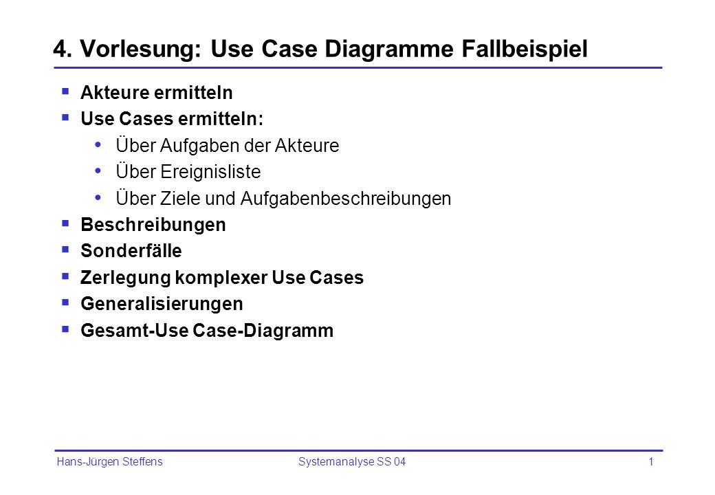 4. Vorlesung: Use Case Diagramme Fallbeispiel