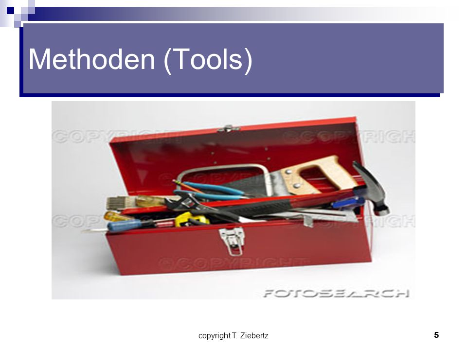 Methoden (Tools) copyright T. Ziebertz