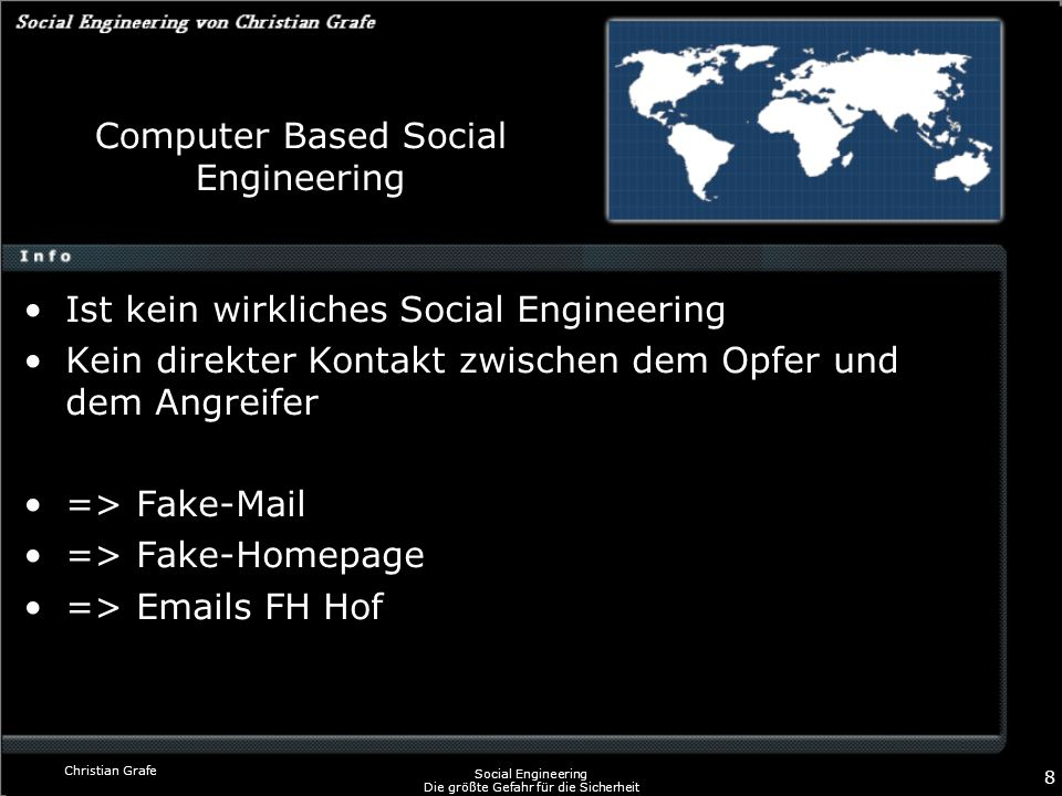 Computer Based Social Engineering