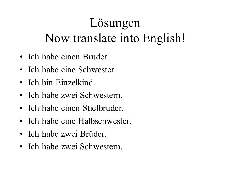 Lösungen Now translate into English!