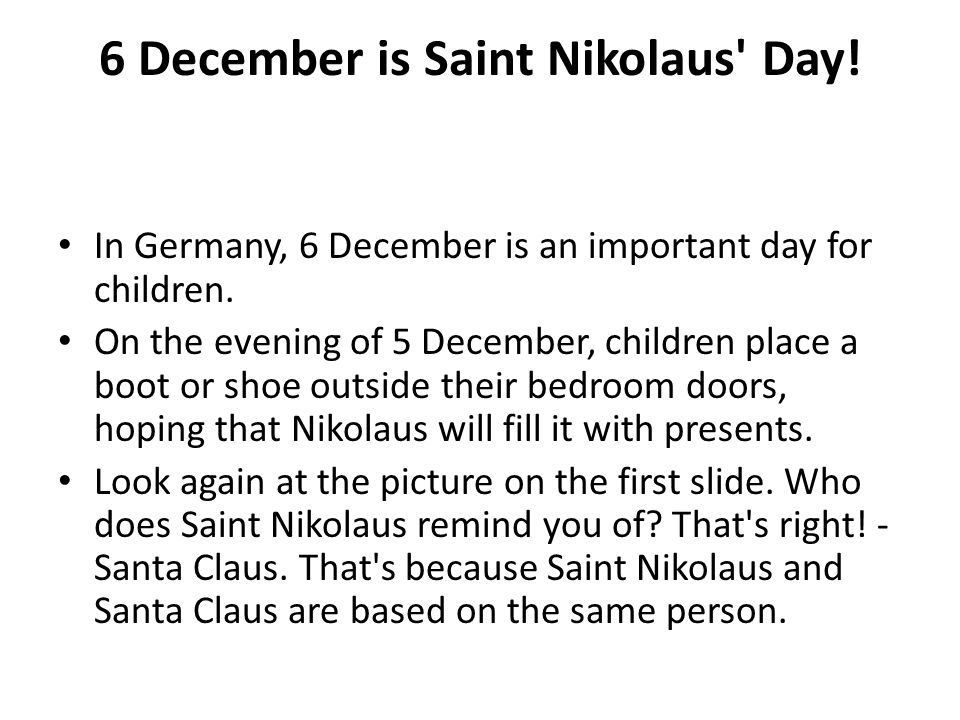 6 December is Saint Nikolaus Day!