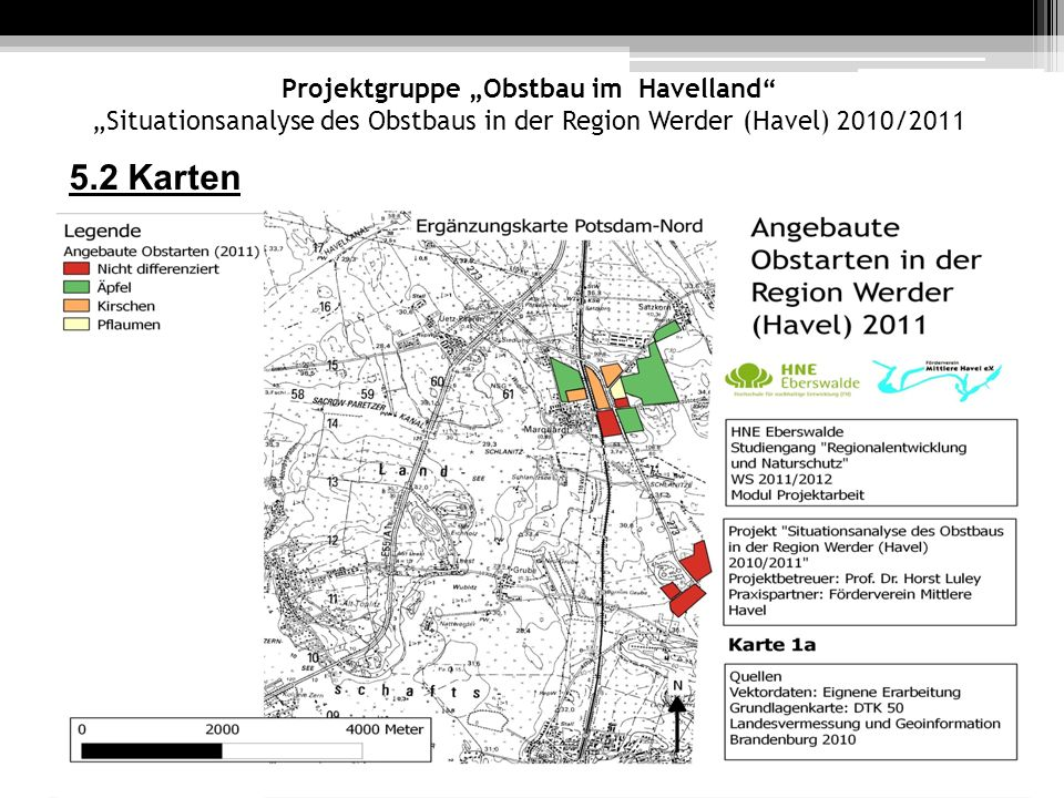 "Projektgruppe ""Obstbau im Havelland ""Situationsanalyse des Obstbaus in der Region Werder (Havel) 2010/2011"