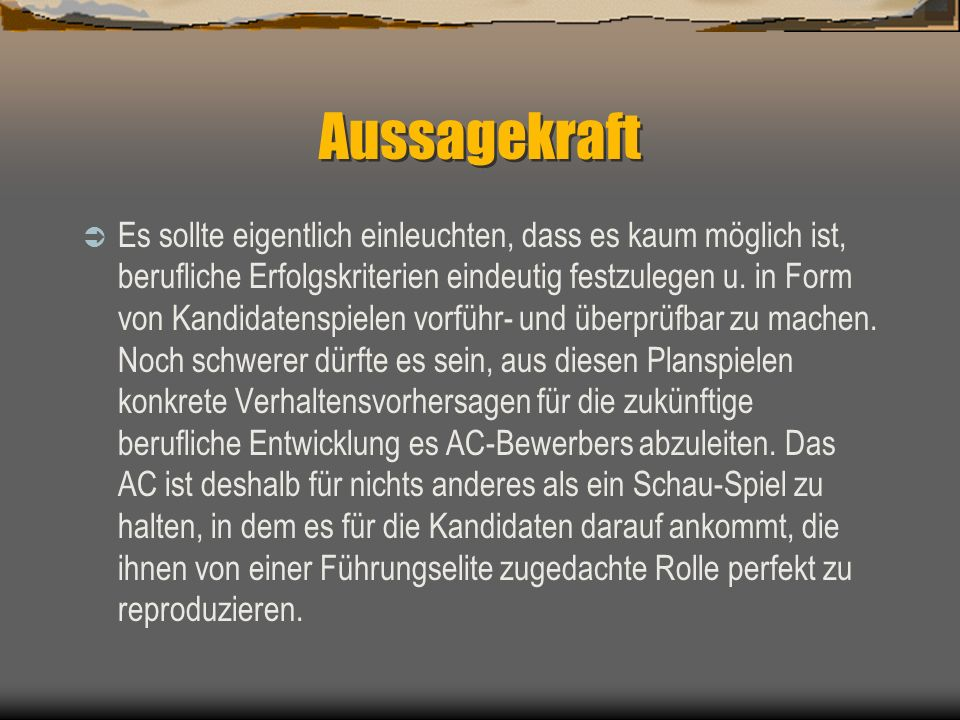 Aussagekraft
