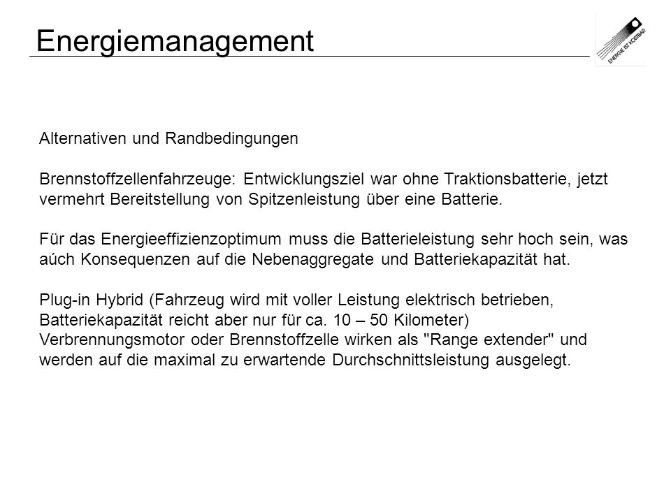 Energiemanagement Alternativen und Randbedingungen
