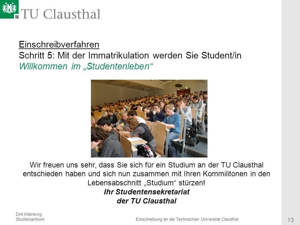 13 ihr studentensekretariat - Tu Clausthal Bewerbung