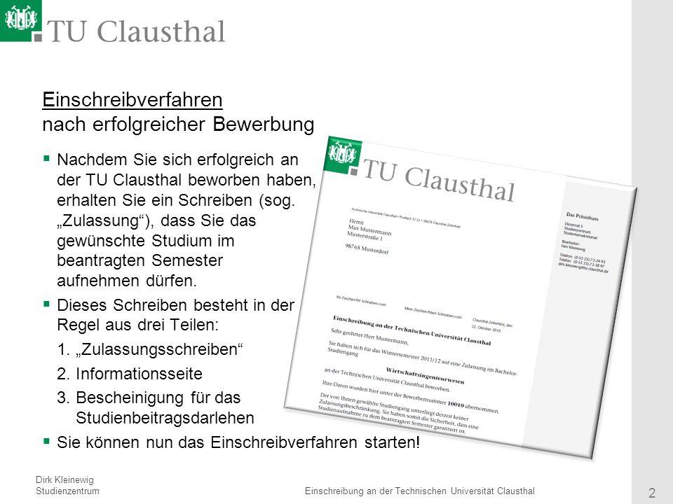 einschreibverfahren nach erfolgreicher bewerbung - Tu Clausthal Bewerbung