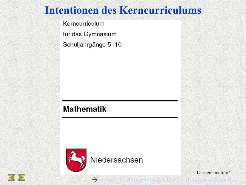 Intentionen des Kerncurriculums