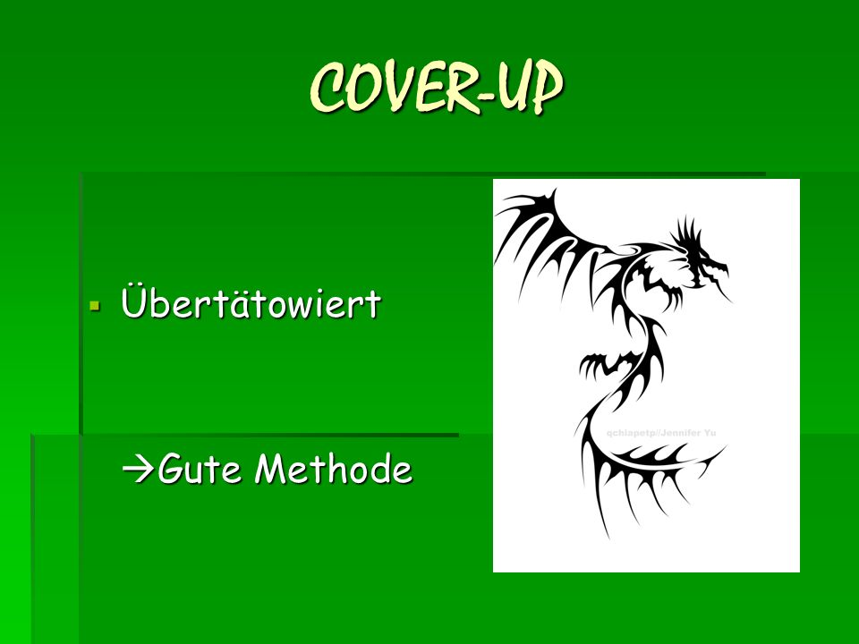 COVER-UP Übertätowiert Gute Methode