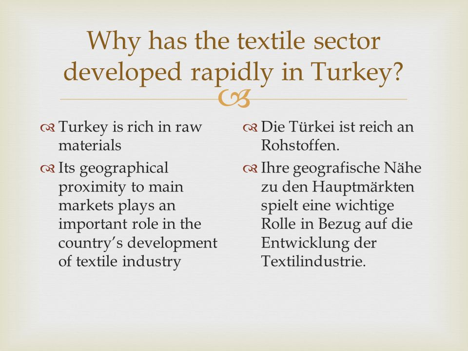 Why has the textile sector developed rapidly in Turkey
