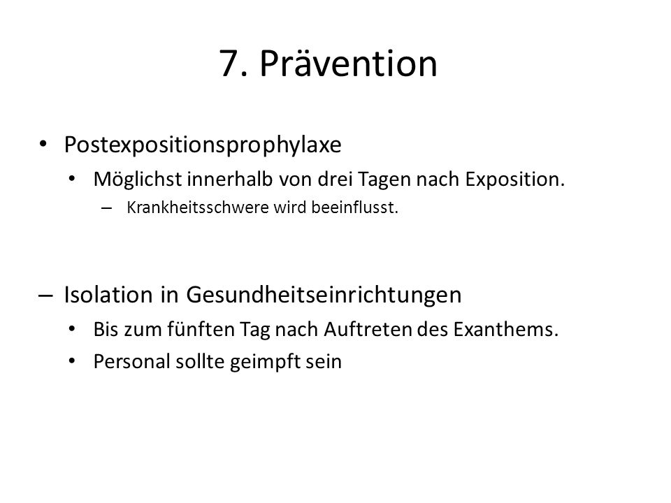 7. Prävention Postexpositionsprophylaxe