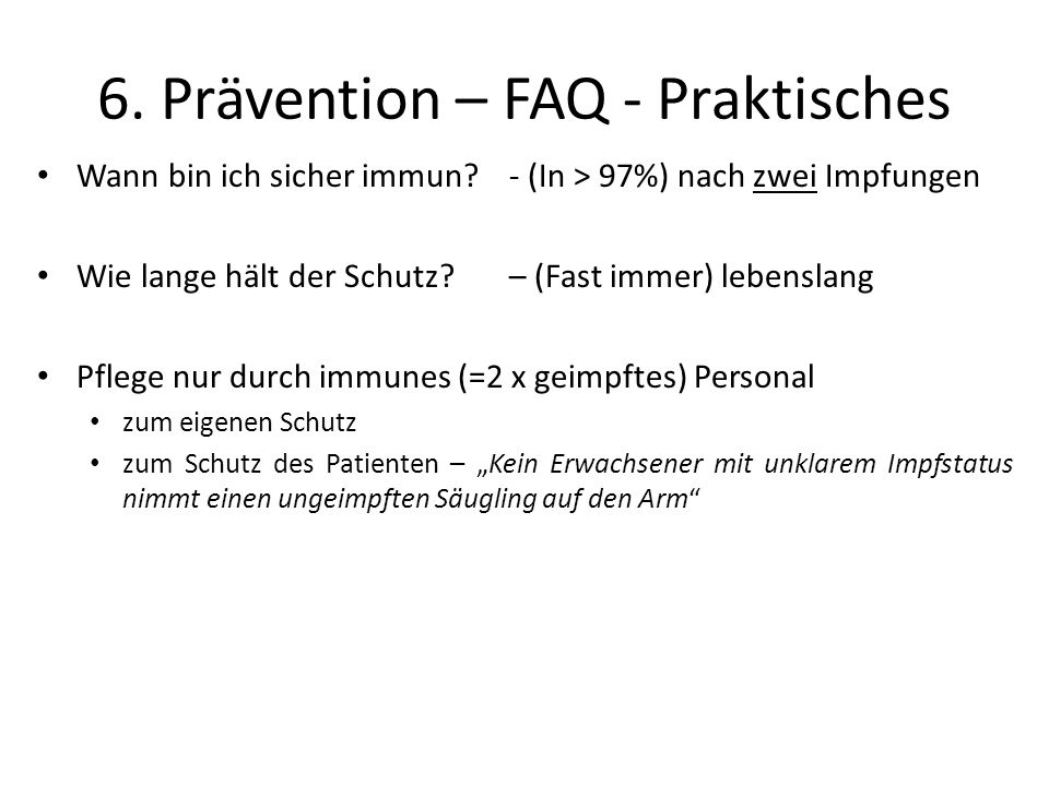 6. Prävention – FAQ - Praktisches