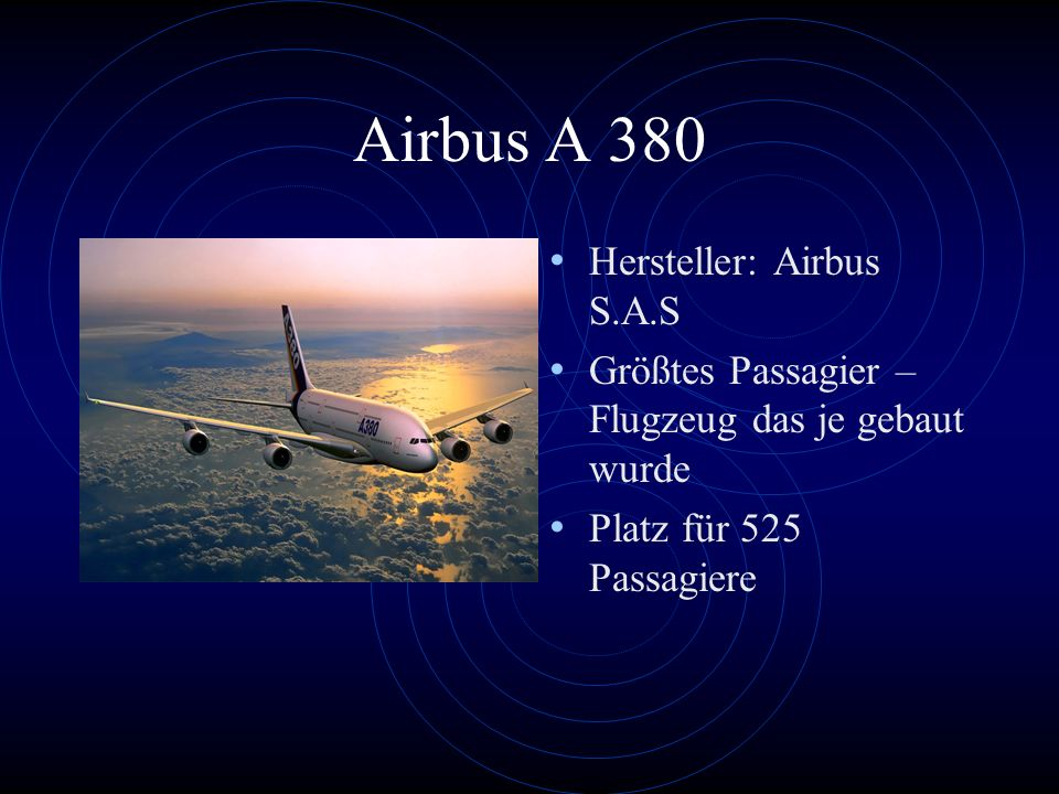 Airbus A 380 Hersteller: Airbus S.A.S