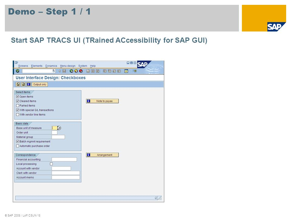 Demo – Step 1 / 1 Start SAP TRACS UI (TRained ACcessibility for SAP GUI)