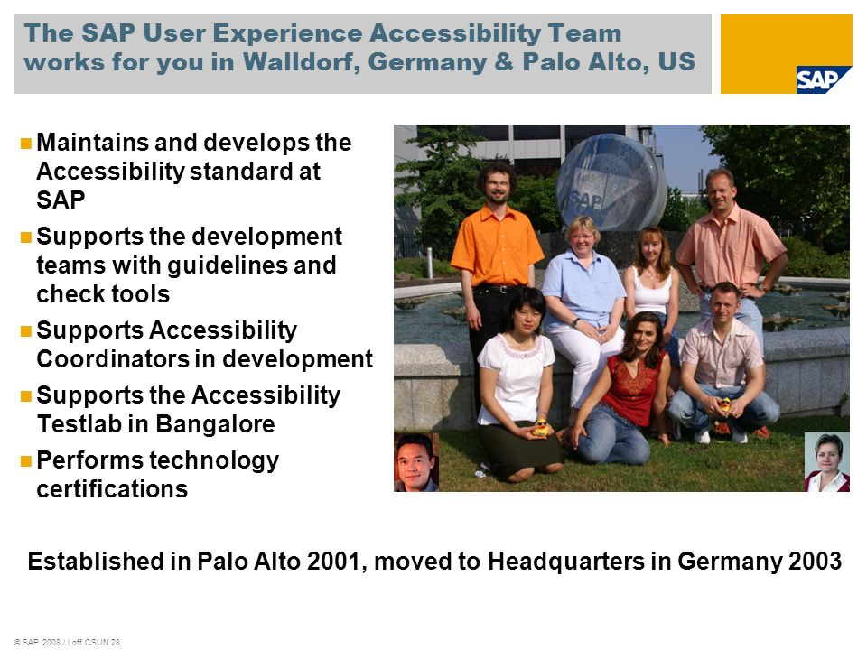 Established in Palo Alto 2001, moved to Headquarters in Germany 2003
