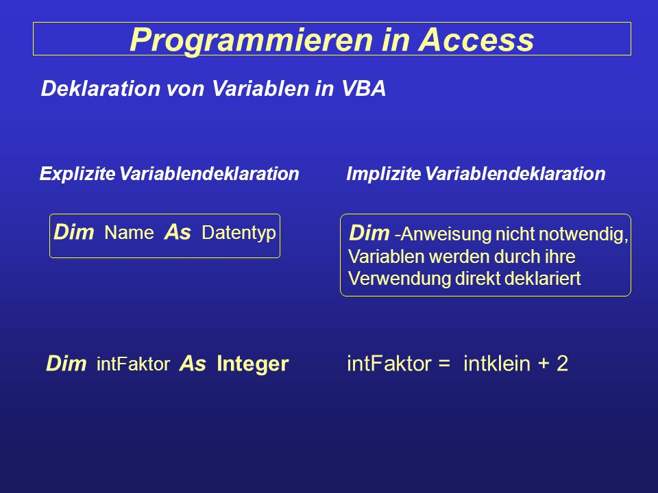 Programmieren in Access Deklaration von Variablen in VBA