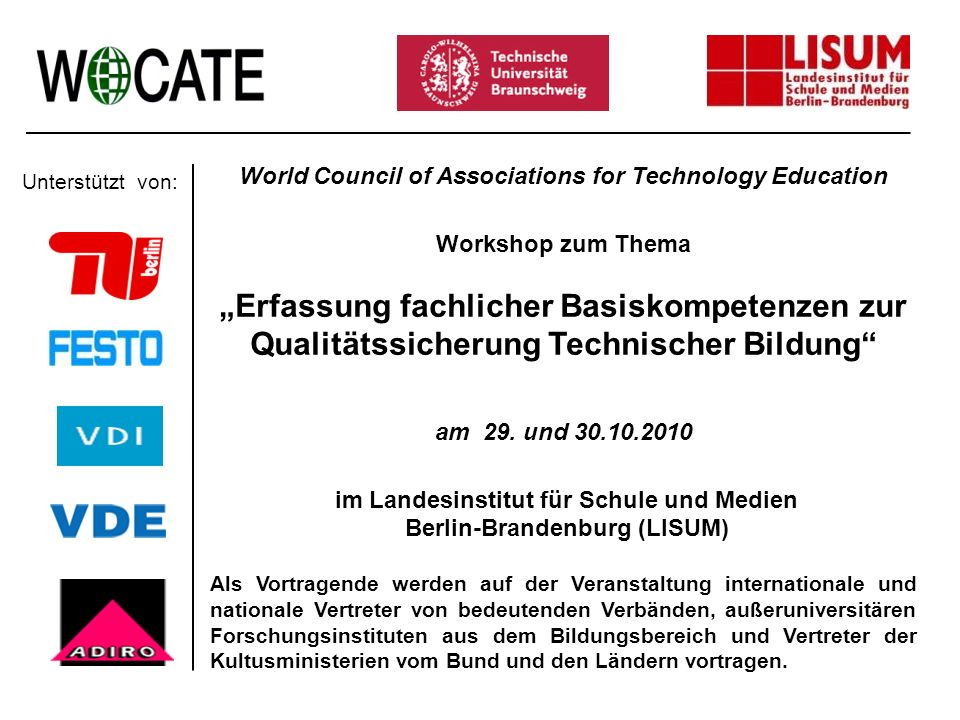 U World Council of Associations for Technology Education. Workshop zum Thema.