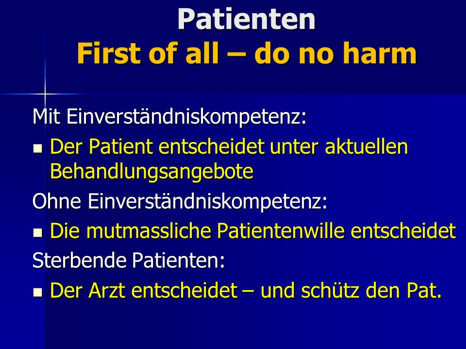 Patienten First of all – do no harm
