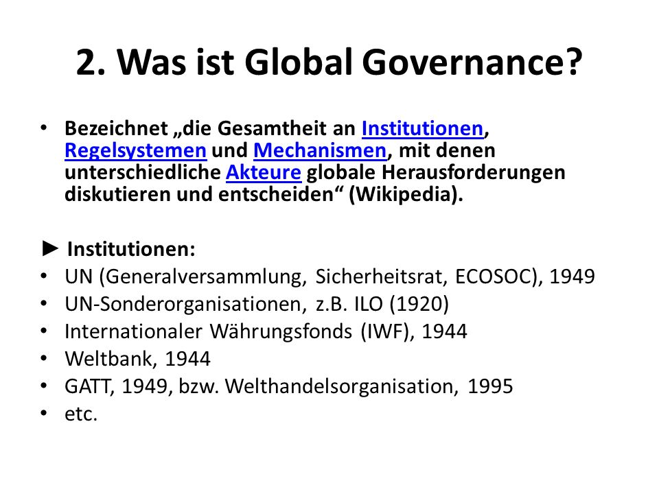 2. Was ist Global Governance