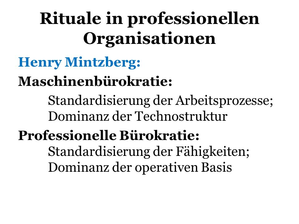 Rituale in professionellen Organisationen