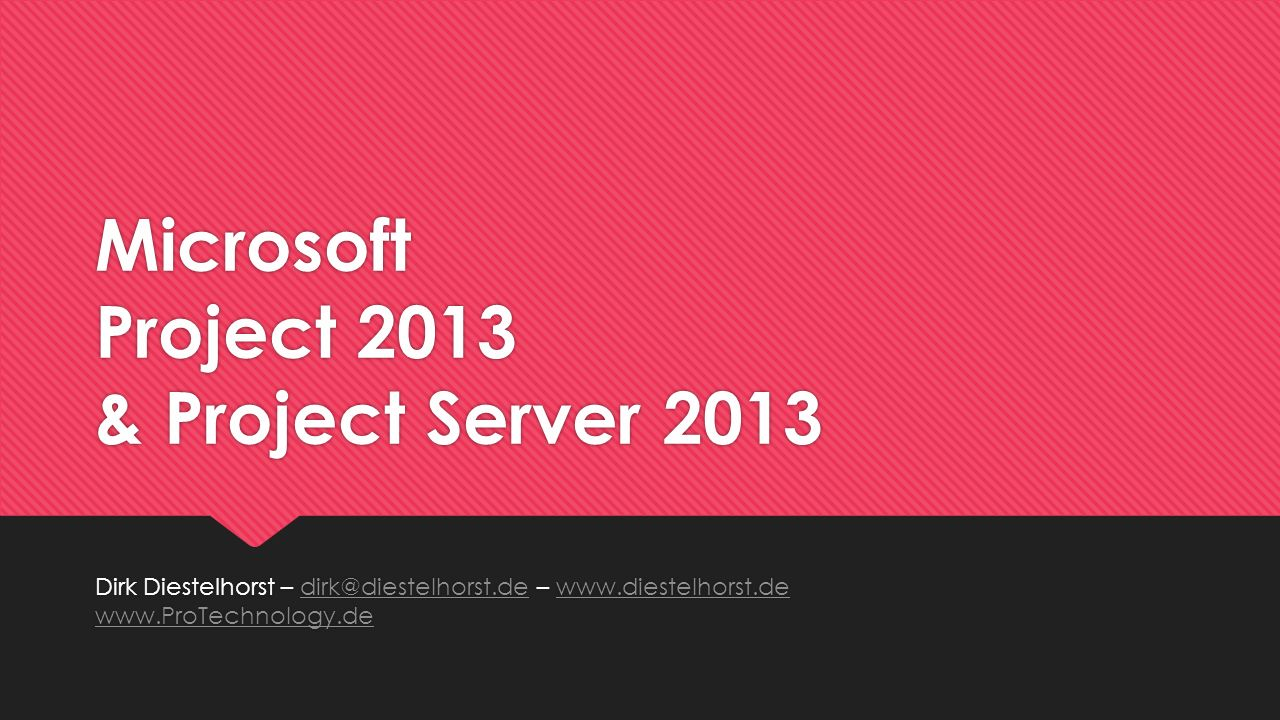 Microsoft Project 2013 & Project Server 2013