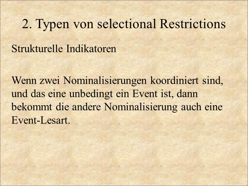 2. Typen von selectional Restrictions