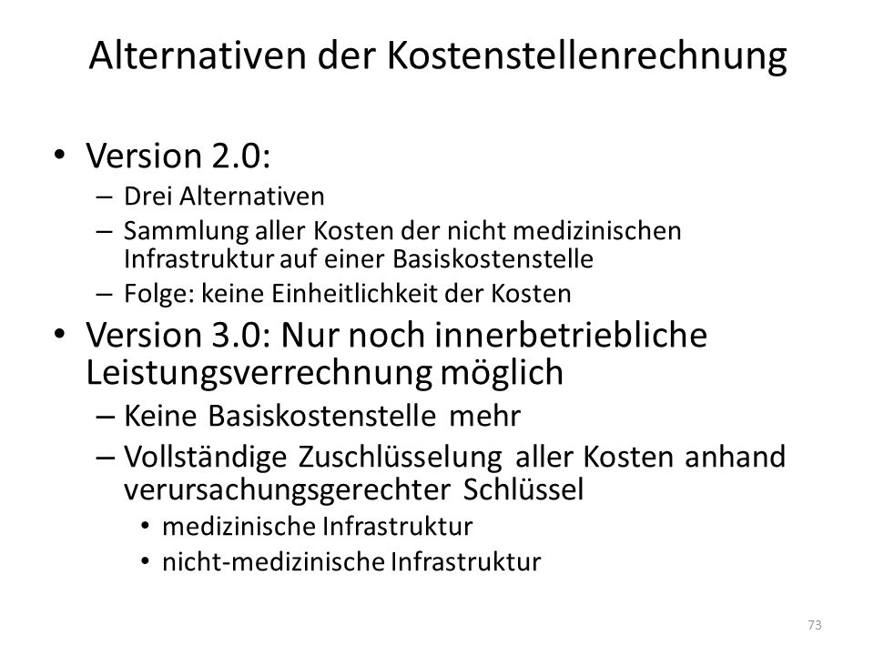 Alternativen der Kostenstellenrechnung