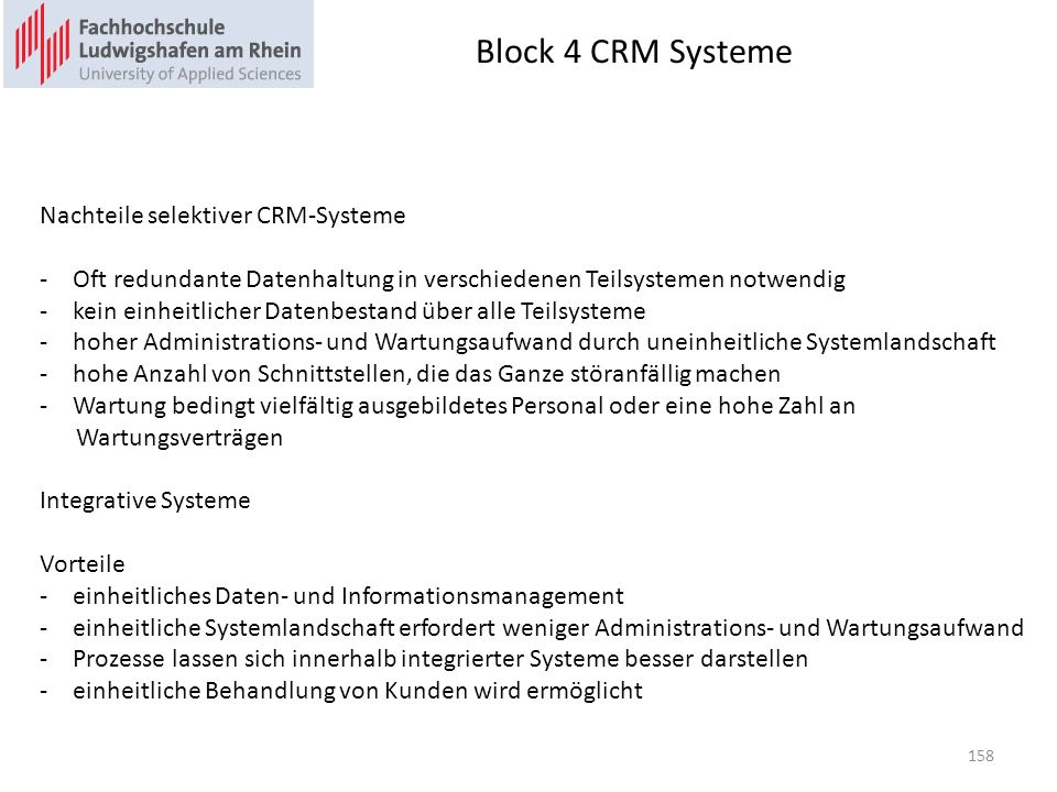 Block 4 CRM Systeme Nachteile selektiver CRM-Systeme