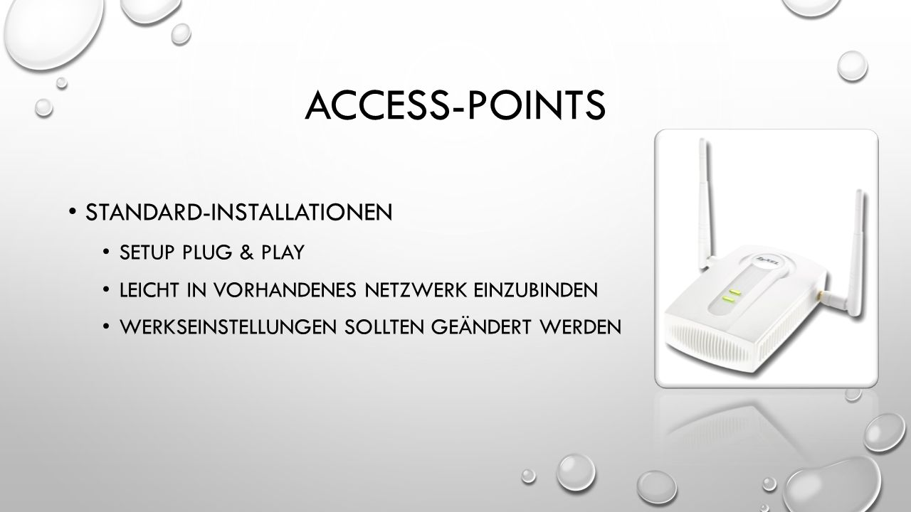 ACCESS-points Standard-Installationen Setup Plug & play