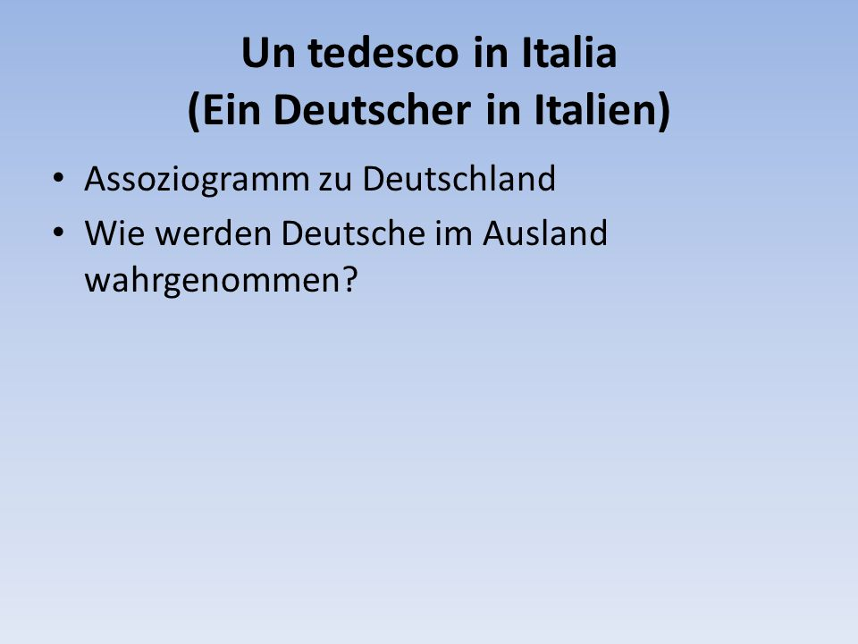Un tedesco in Italia (Ein Deutscher in Italien)