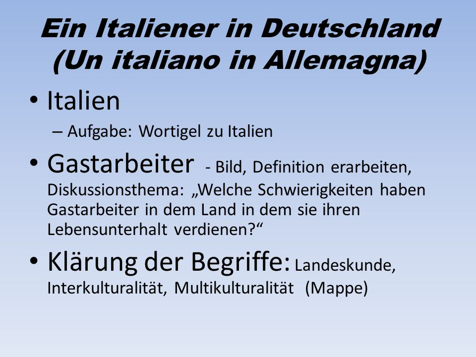 Ein Italiener in Deutschland (Un italiano in Allemagna)