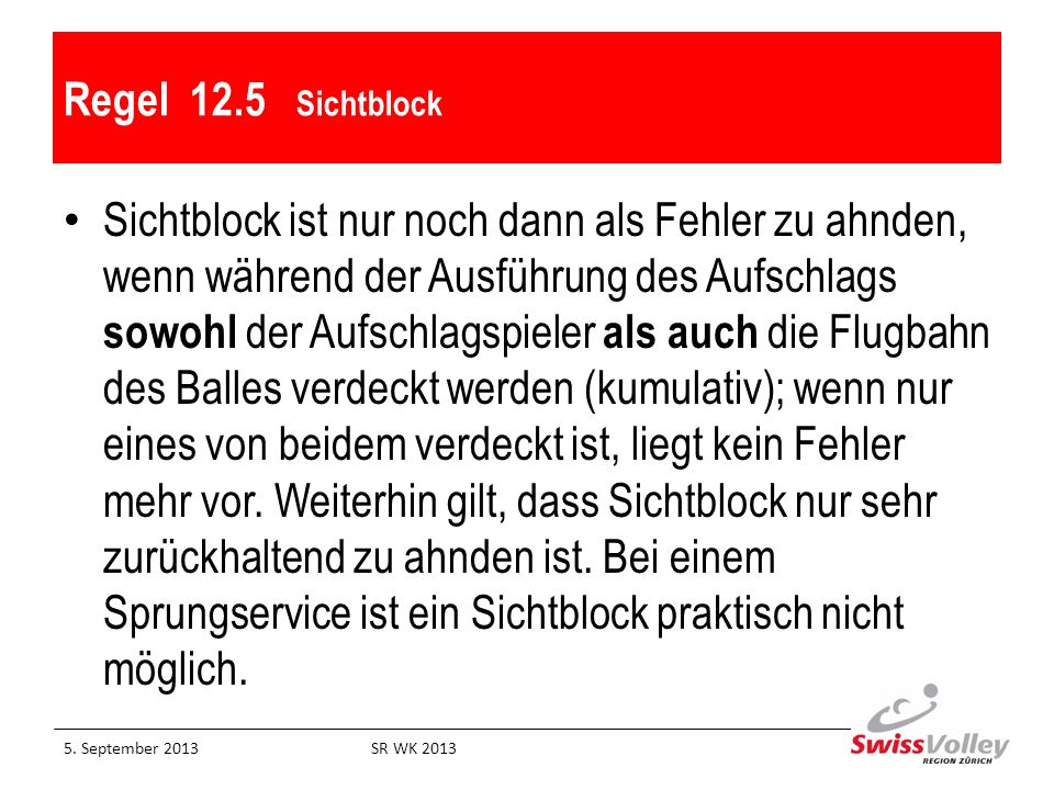 Regel 12.5 Sichtblock