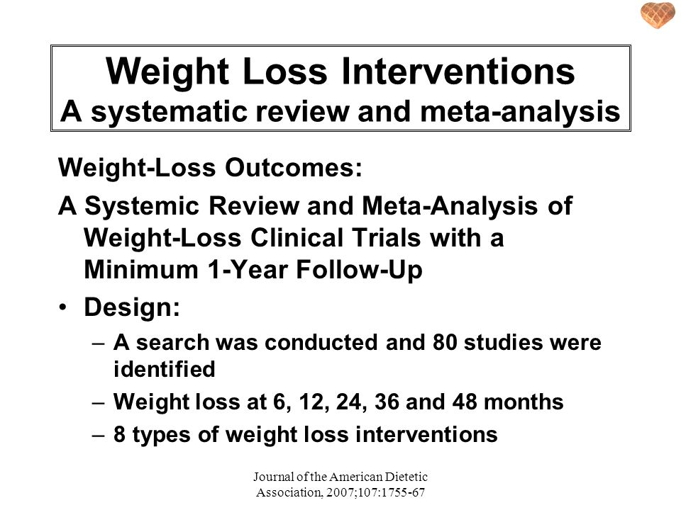 Weight Loss Interventions A systematic review and meta-analysis