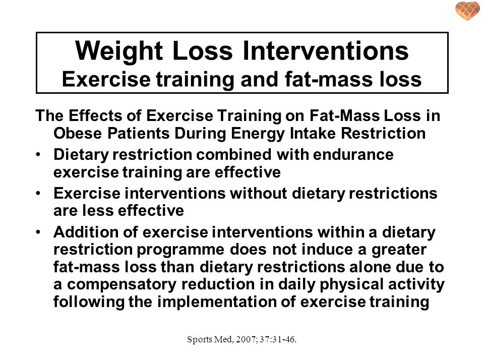 Weight Loss Interventions Exercise training and fat-mass loss