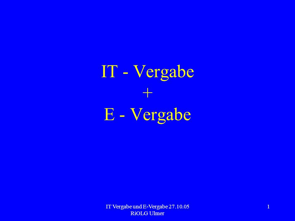 IT - Vergabe + E - Vergabe