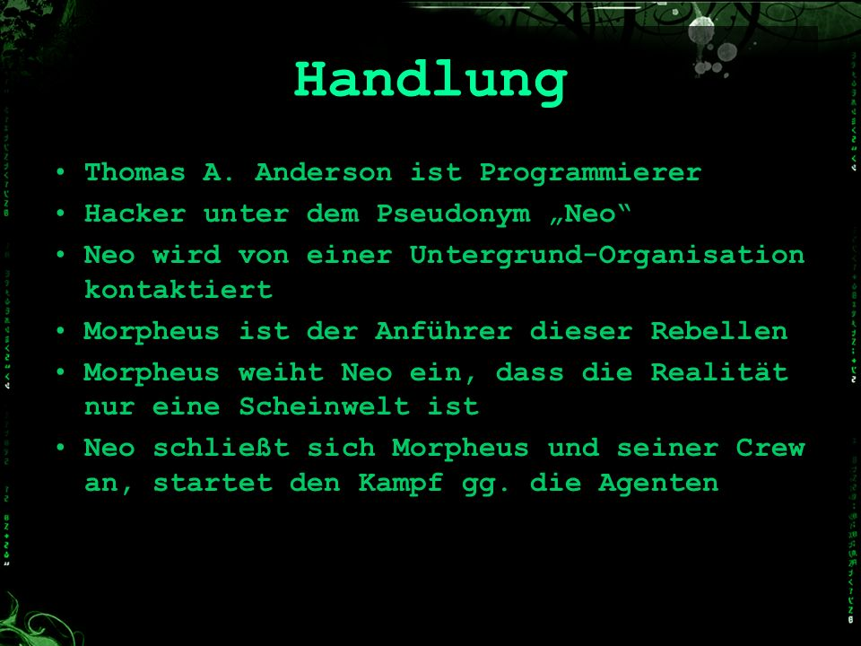Handlung Thomas A. Anderson ist Programmierer