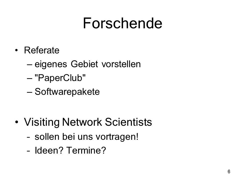 Forschende Visiting Network Scientists Referate