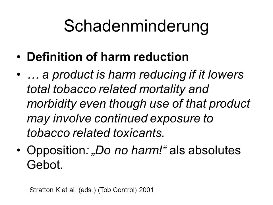 Schadenminderung Definition of harm reduction