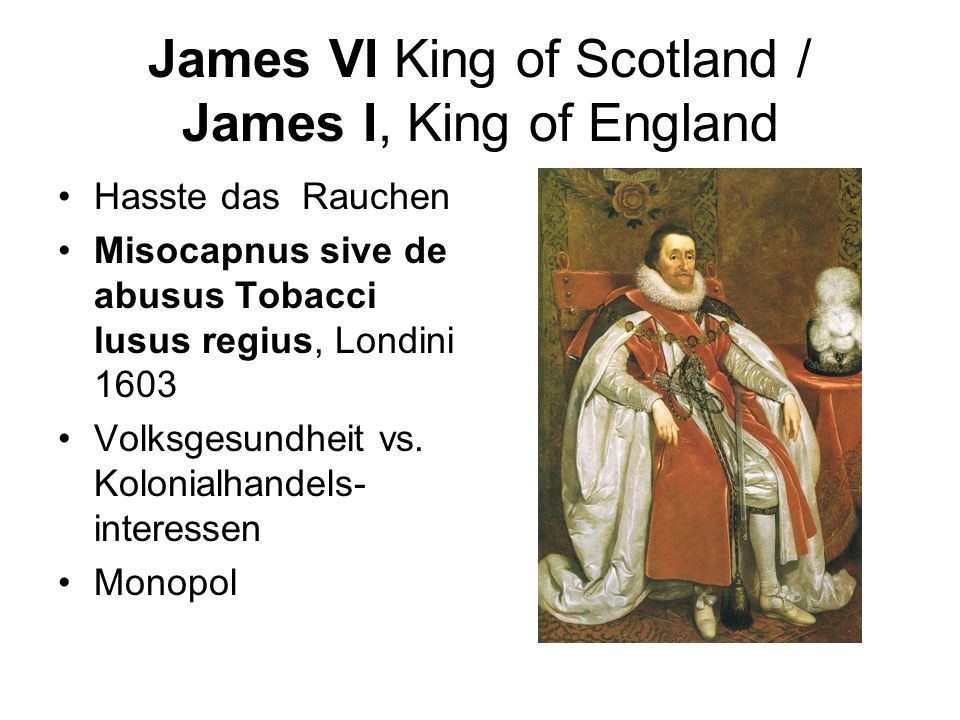 James VI King of Scotland / James I, King of England
