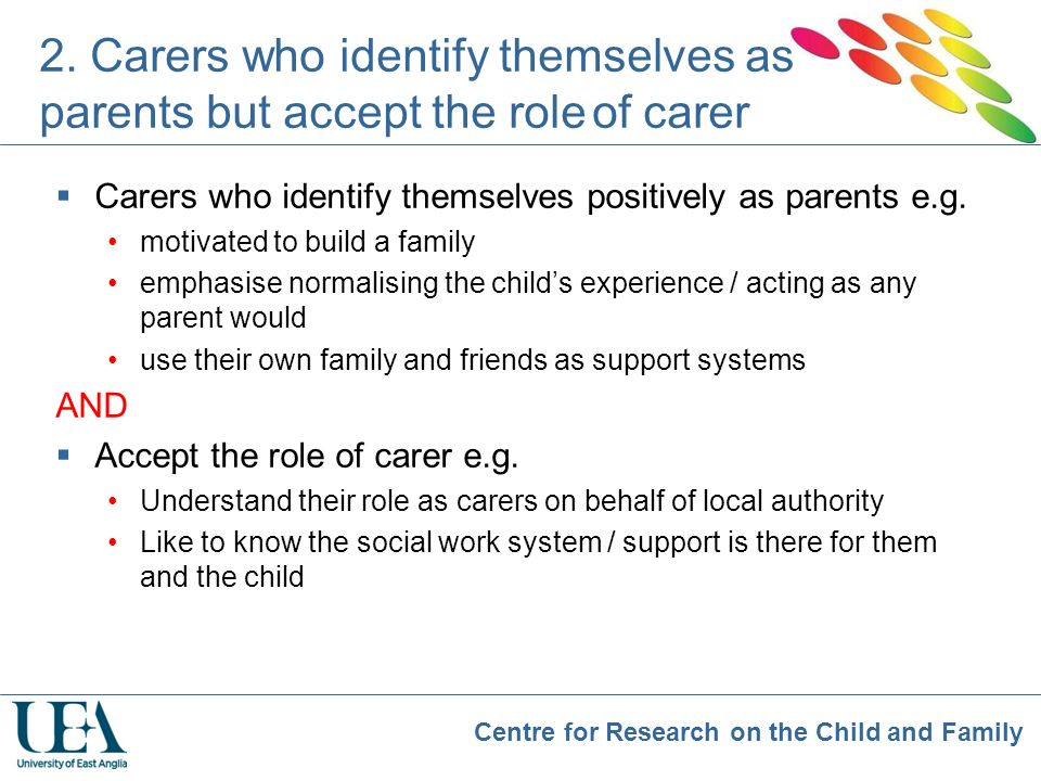 2. Carers who identify themselves as parents but accept the role of carer