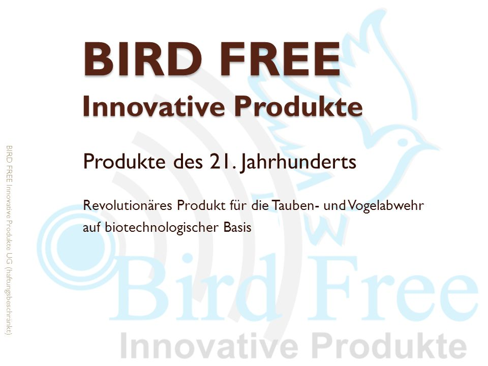 BIRD FREE Innovative Produkte