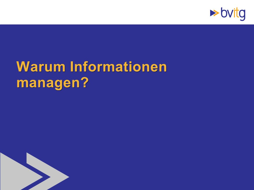 Warum Informationen managen