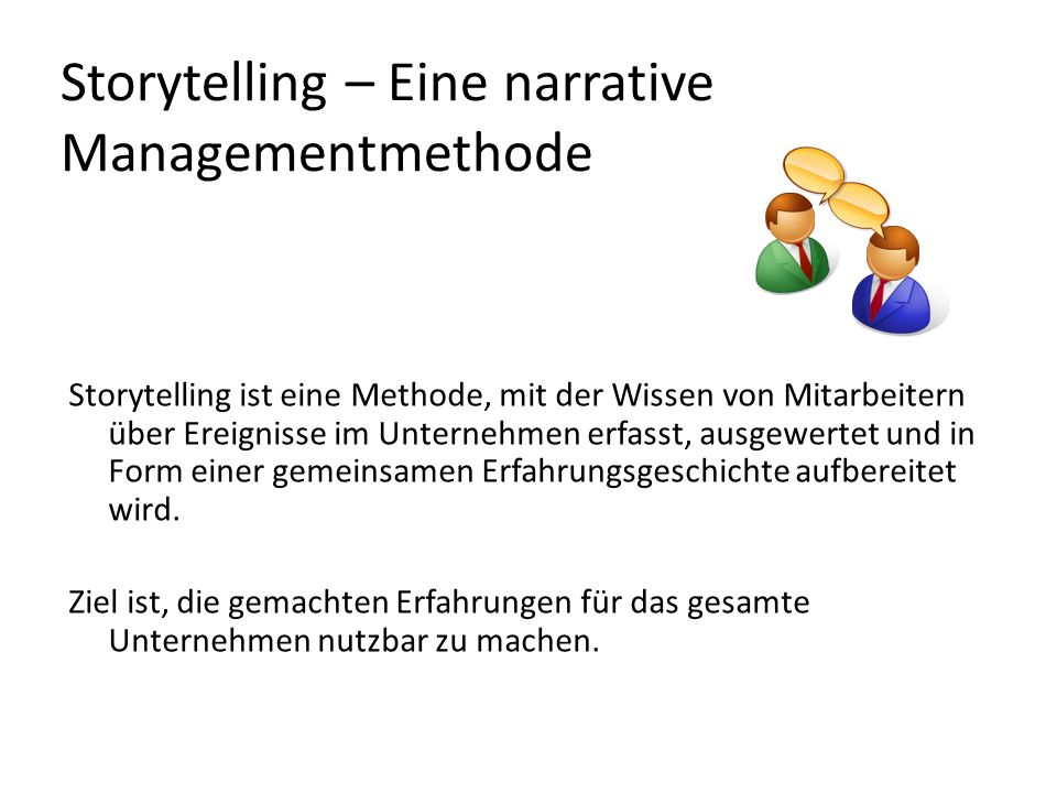Storytelling – Eine narrative Managementmethode